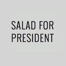 saladforpresident